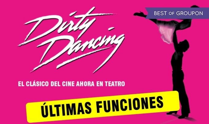 Entradas al musical Dirty Dancing Teatro Alcalá